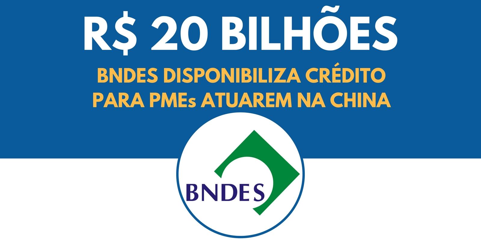 BNDES crédito para China
