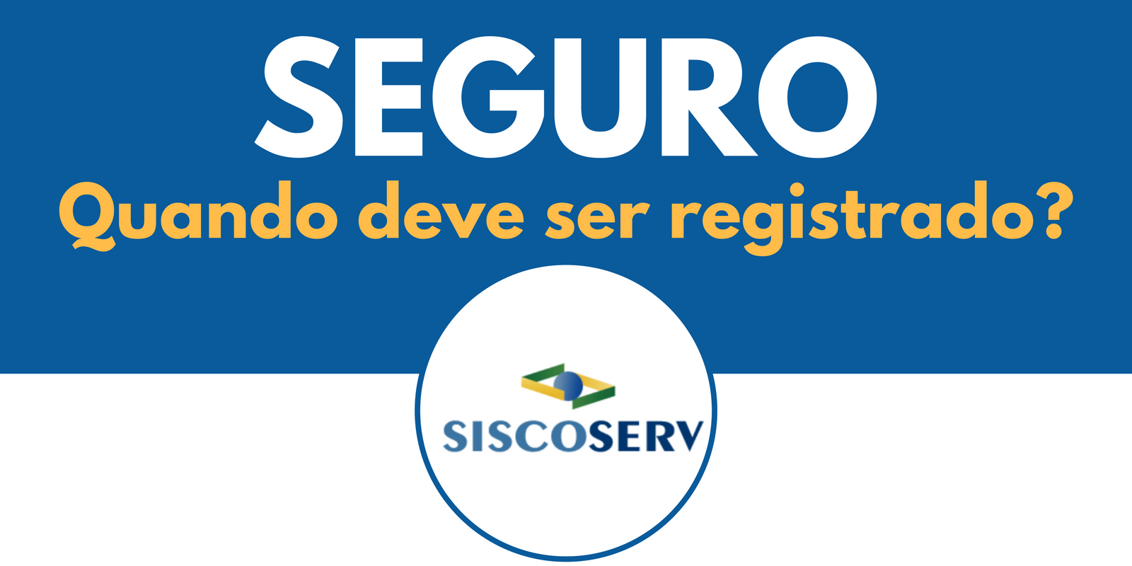 Registro de Seguro no Siscoserv
